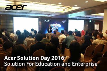 Acer Solution Day 2016:  Solution For Education and Enterprise